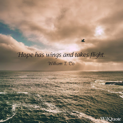 Hope has wings and takes flight.