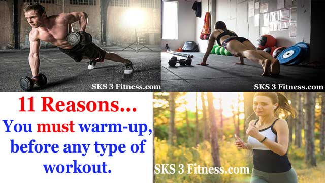 11 reasons, you must warm up before any type of workout
