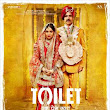 Toilet (Ek Prem Katha) - Movie Review