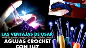 Aguja de Crochet con Luz / 5 razones para tenerlas