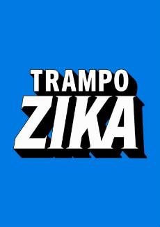 Assistir Trampo Zika 2019