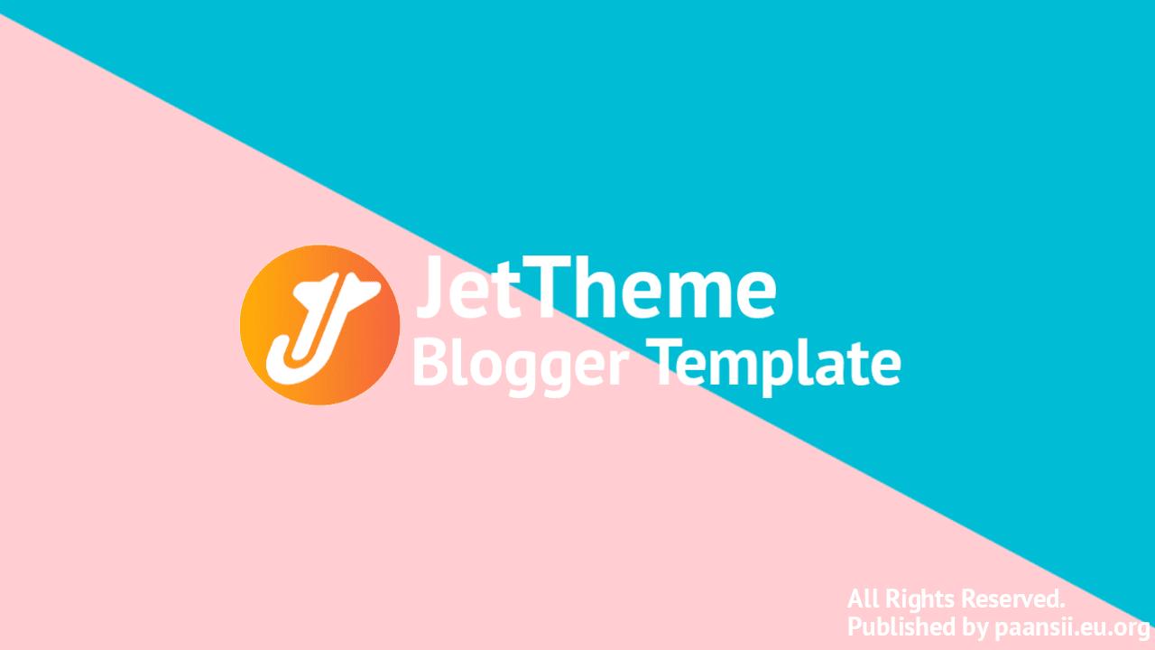 JetTheme Blogger Template