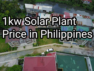 1 kilowatt solar plant price in Philippines