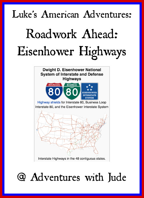 Luke's American Adventures: Roadwork Ahead: Eisenhower Highways