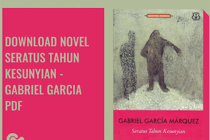 Download Ebook Gratis Gabriel Garcia Marques - Seratus Tahun Kesunyian Pdf