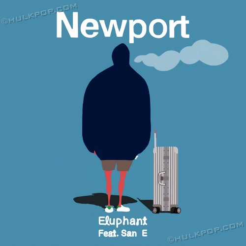 [Single] Eluphant – Newport (Feat. San E)