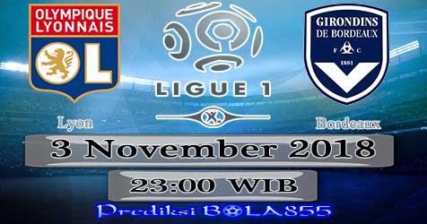Prediksi Bola855 Lyon vs Bordeaux 3 November 2018