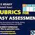 RUBRICS for EASY ASSESSMENT (K-12 READY) Updated!!
