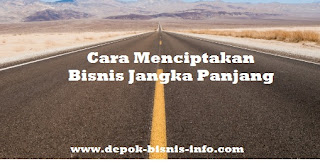 Bisnis, Bisnis Jangka Panjang, Long Term Business