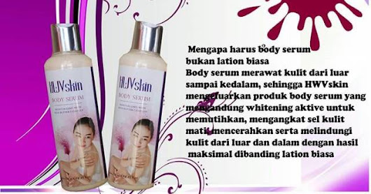 KAMI DISTRIBUTOR/AGEN RESMI HWVSKIN BODY SERUM TANGCITYSHOP SINCE 2010