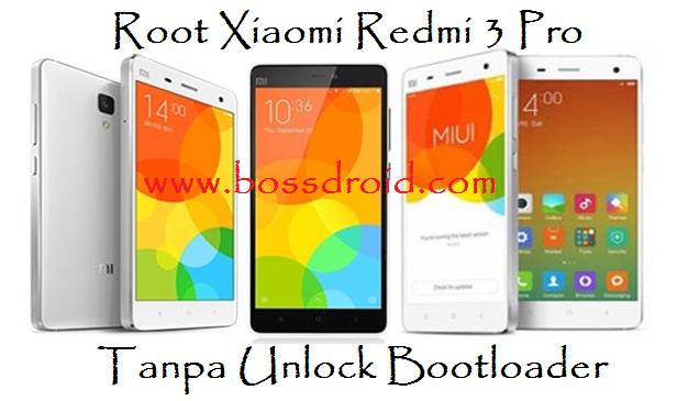 Cara Root Xiaomi Redmi 3 Pro Tanpa Unlock Bootloader