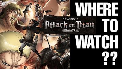 Where To Watch Attack On Titan Season 3