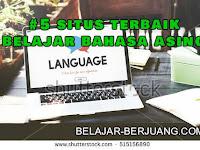Inilah 5 Situs Terbaik Untuk Belajar Bahasa Asing Online (Gratis), Pelajari Caranya dan Semoga Kamu Mahir Berbahasa