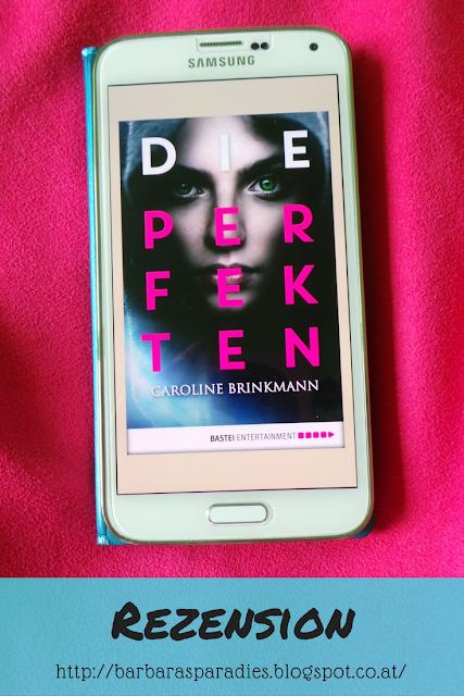 Buchrezension #161 Die Perfekten von Caroline Brinkman
