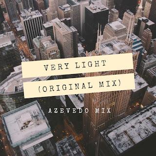 Azevedo Mix - Very Light (Original Mix)