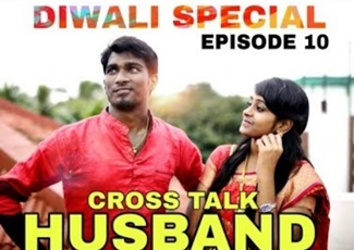 Crosstalk Husband Episode 10 | Diwali Special | Funny Factory