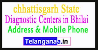 Diagnostic Centers in Bhilai In chhattisgarh