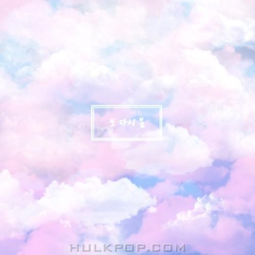 CHOI SANG YEOP – 또 다시 봄 – Single