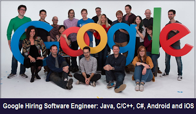 Google Hiring Software Engineer, Tools: Java, C/C++, C#, Android and iOS