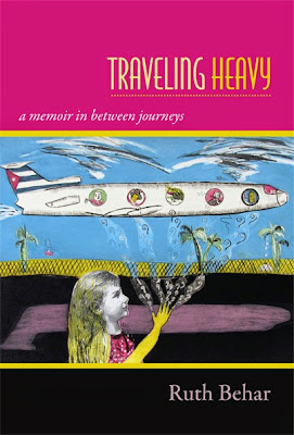 Traveling Heavy by Ruth Behar - book cover