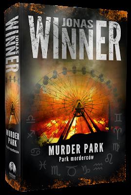 """Już wkrótce nowa powieść Jonasa Winnera. Premiera """"Murder Park"""" zapowiedziana na 30 listopada 2017!"""
