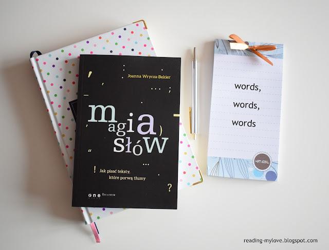 Joanna Wrycza-Bekier, Magia słów. Jak pisać teksty, które porwą tłumy?