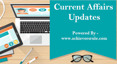 Current Affairs Update: 1st August 2017