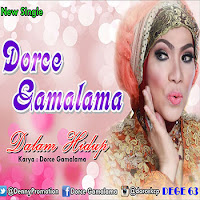 Lirik Lagu Dorce Gamalama Dalam Hidup