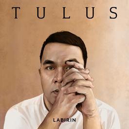 Labirin - Tulus (Lirik + MP3)