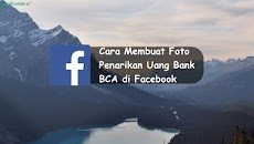 Cara Membuat Foto Penarikan Uang Bank BCA di Facebook