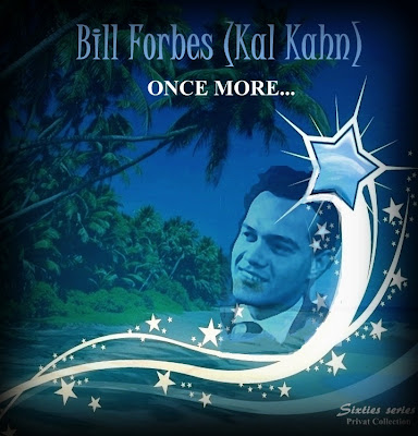 Bill Forbes - Once More  (The Single 60's Recordings)