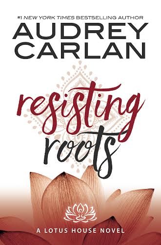 Resisting Roots By Audrey Carlanver Reveal
