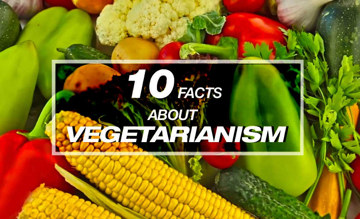 10 facts about vegetarianism