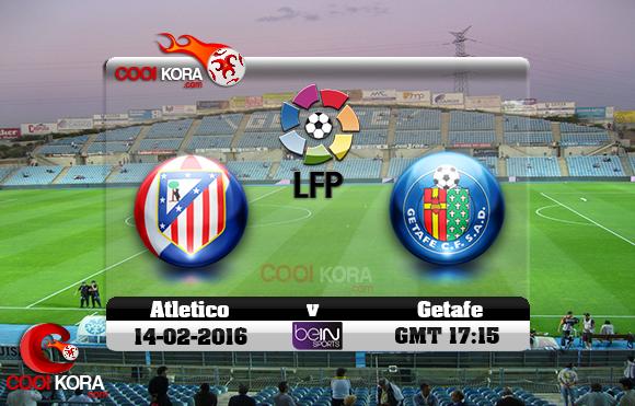 مشاهدة مباراة خيتافي وأتلتيكو مدريد اليوم 14-2-2016 في الدوري الأسباني