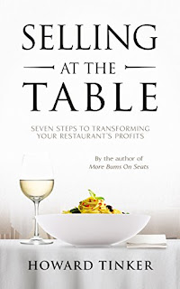Selling at the Table: Seven Steps to Transforming Your Restaurant's Profits and Your Life! by Howard Tinker