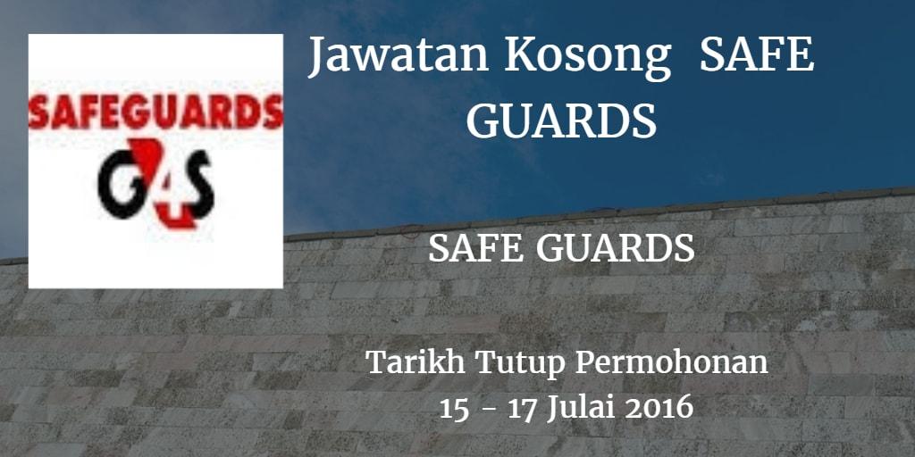 Jawatan Kosong SAFEGUARD 15 - 17 Julai 2016