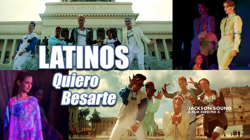 Latinos - ¨Quiero besarte¨ - Videoclip - Dirección: Jackson Sound. Portal del Vídeo Clip Cubano