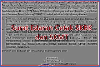 Surat Edaran perihal Cetak SKBK dan SKMT bagi Madrasah Penyelenggara SKS