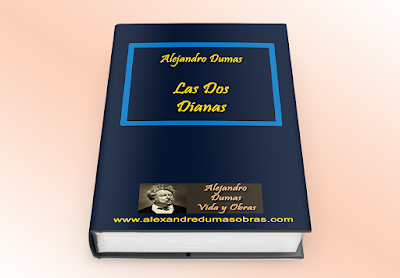 Las Dos Dianas - Alejandro Dumas