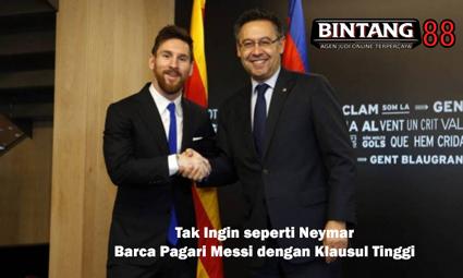 Tak Ingin seperti Neymar, Barca Pagari Messi dengan Klausul Tinggi