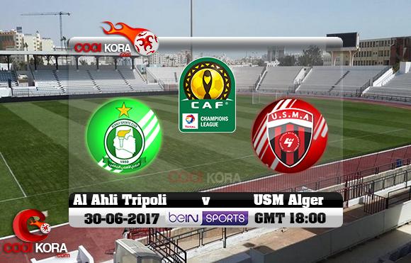 مشاهدة مباراة أهلي طرابلس وإتحاد الجزائر اليوم 30-6-2017 دوري أبطال أفريقيا