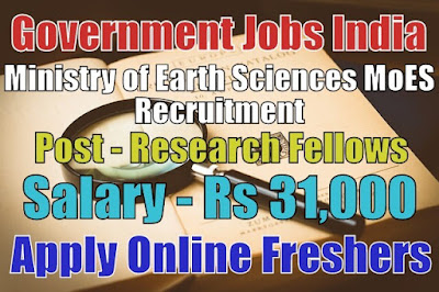 Ministry of Earth Sciences Recruitment 2019