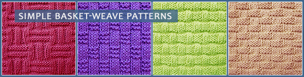 Here are some Basket-weave patterns - perfect for beginner knitters