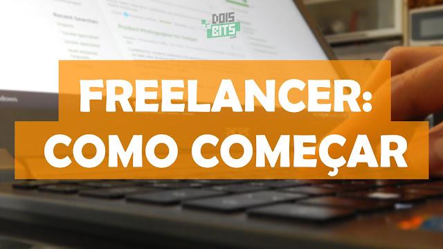 Como começar a ser freelancer