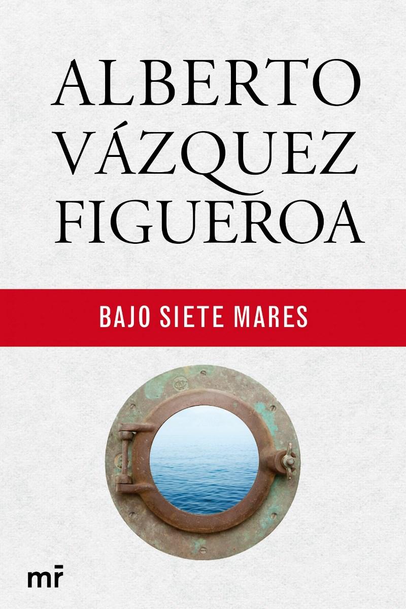 Bajo siete mares – Alberto Vázquez-Figueroa [MultiFormato]