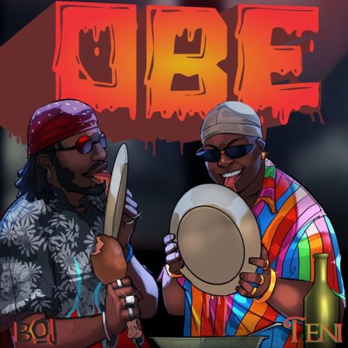 """[Music] BOJ – """"Obe"""" ft. Teni"""