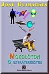livro infantil Mokolóton Extraterrestre