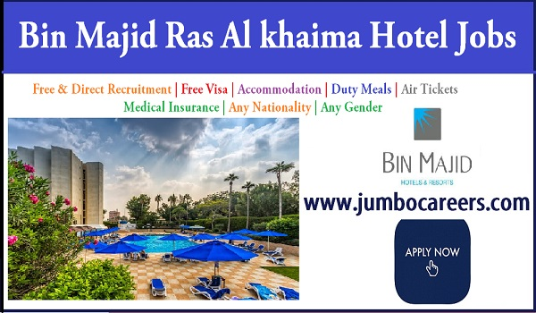 4 Star Hotel jobs 2018 in RAK - UAE, Recent Hotel jobs in Gulf countries,