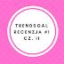 Trendsgal - część II, recenzja #1