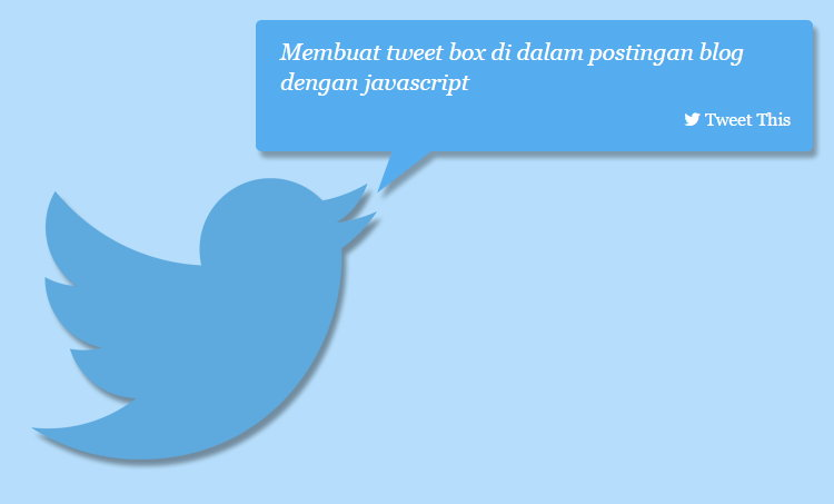 Membuat Tweet Box Di Postingan Blog Dengan Javascript